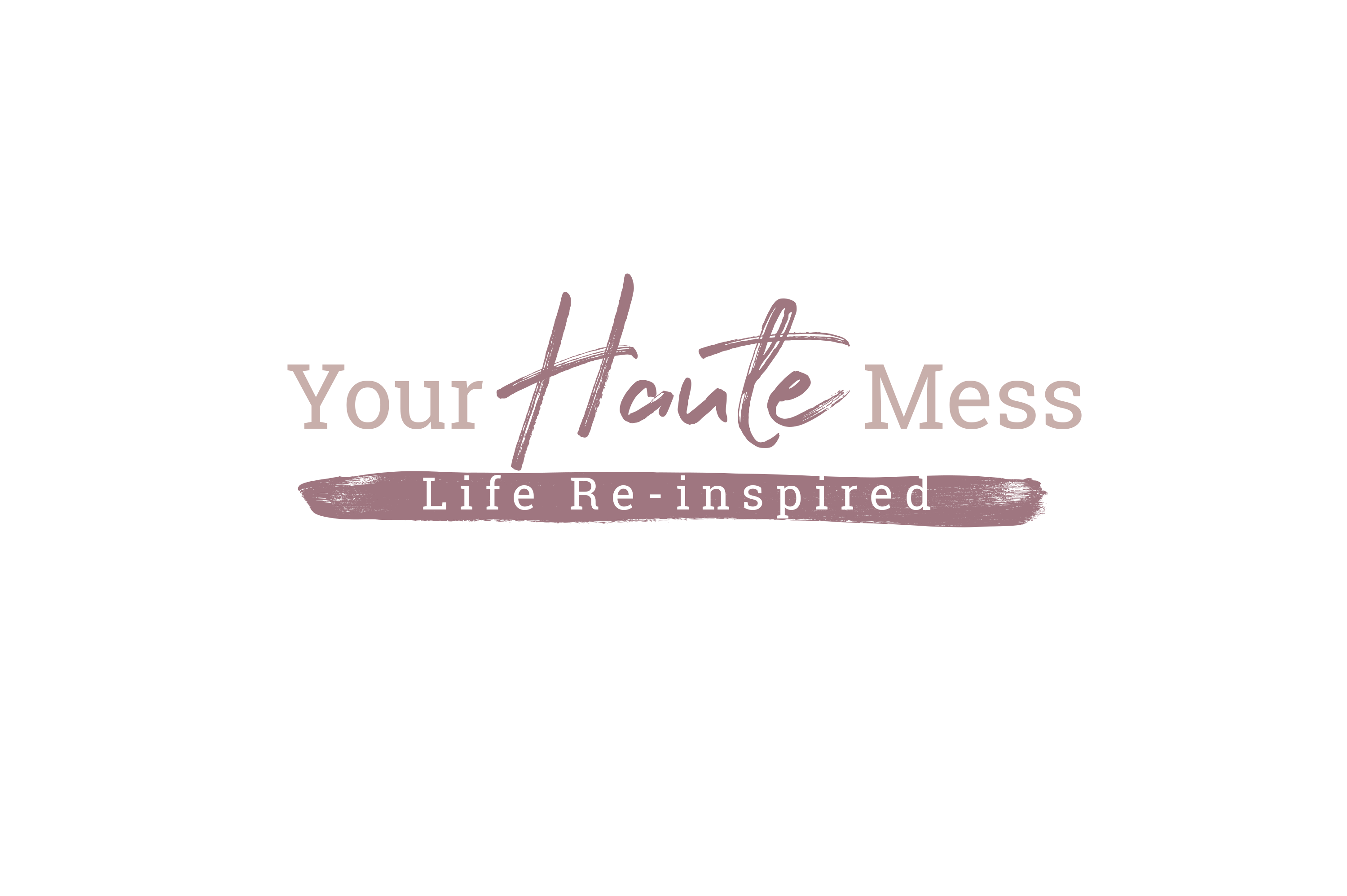 Your Haute Mess