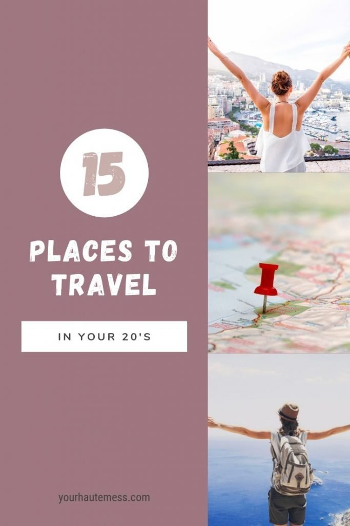 15 places to travel in your 20's